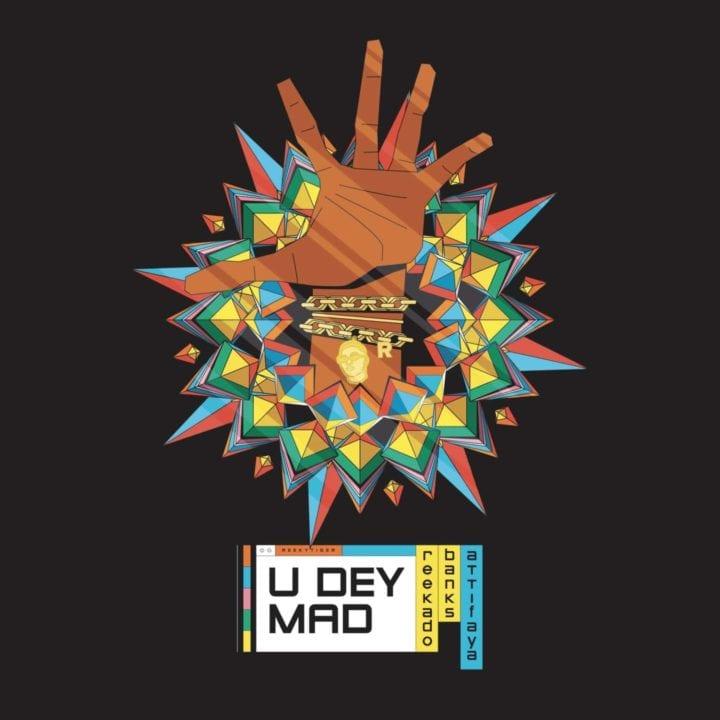 Reekado Banks, AttiFaya - You Dey Mad