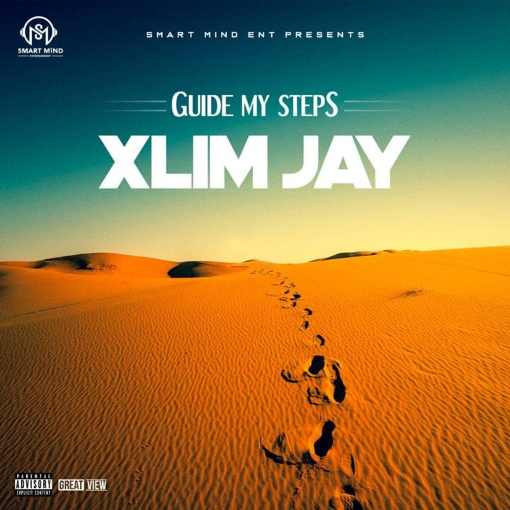 VIDEO + AUDIO: Xlim Jay – Guide My Steps