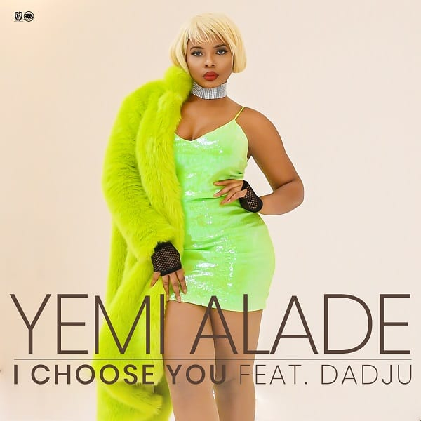 Yemi Alade, Dadju - I Choose You