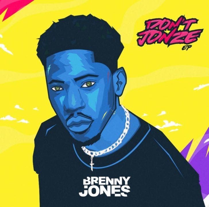 """Brenny Jones Releases Debut Project Titled – """"Don't Jonze"""""""