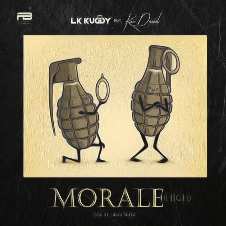 LK Kuddy, Kizz Daniel - Morale
