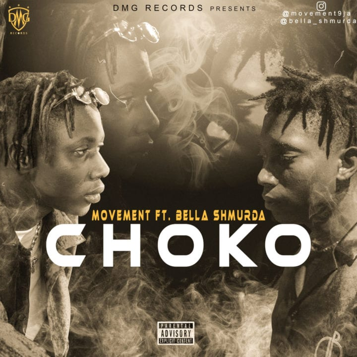 "Movement And Bella Shmurda Combine For – ""Choko"""