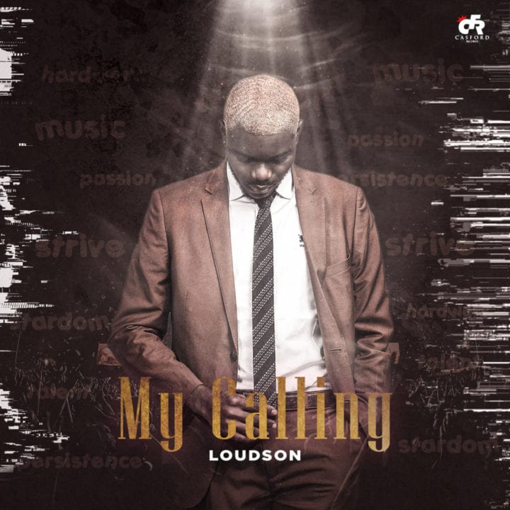 """Loudson Delivers New EP – """"My Calling"""""""
