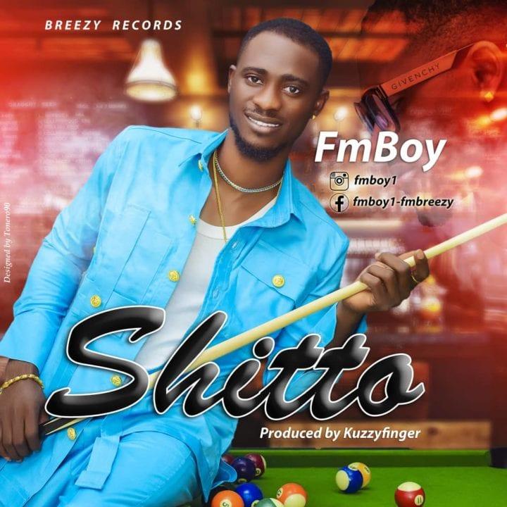 FmBoy Impresses With Brand New Single – 'Shitto' - Stream Mp3