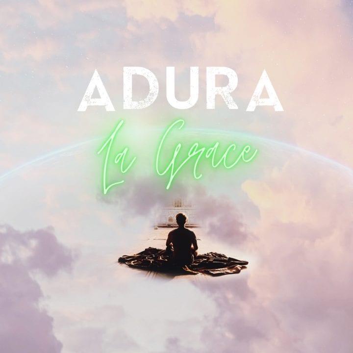 La Grace (OfficialLagrace) Presents New Single – 'Adura'