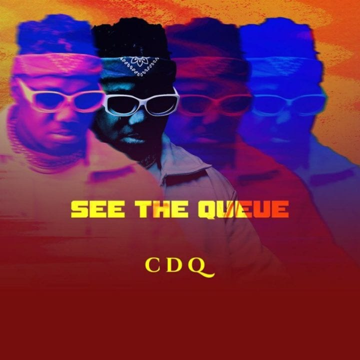 CDQ - See The Queue (EP)