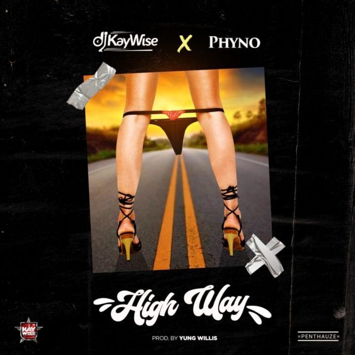 DJ Kaywise, Phyno - High Way