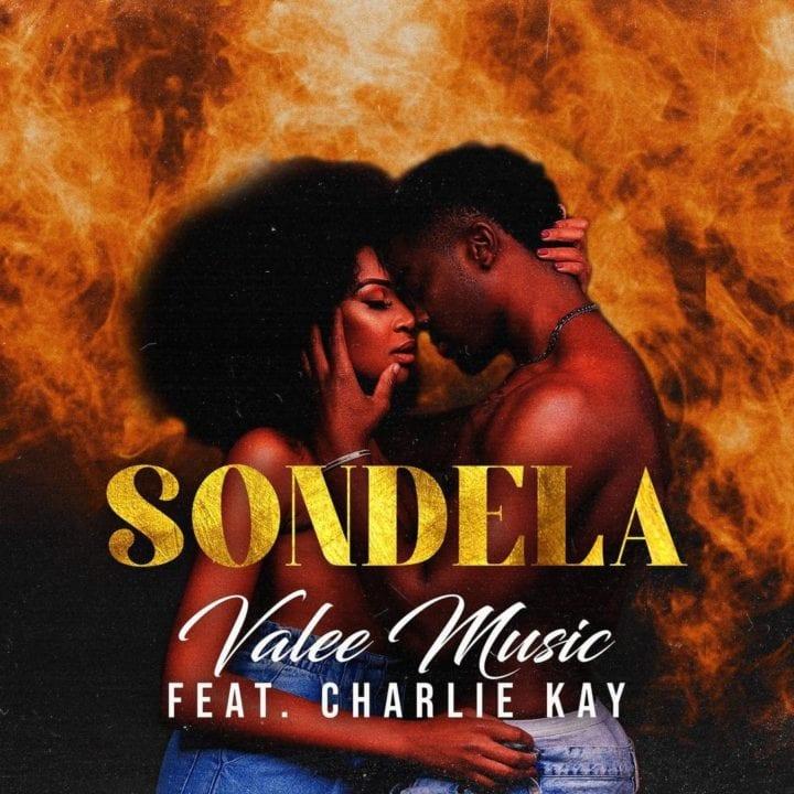 Valee Music – Sondela FT. Charlie Kay