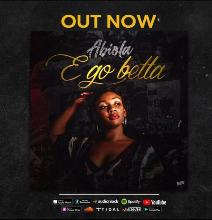 Abiola – E Go Betta