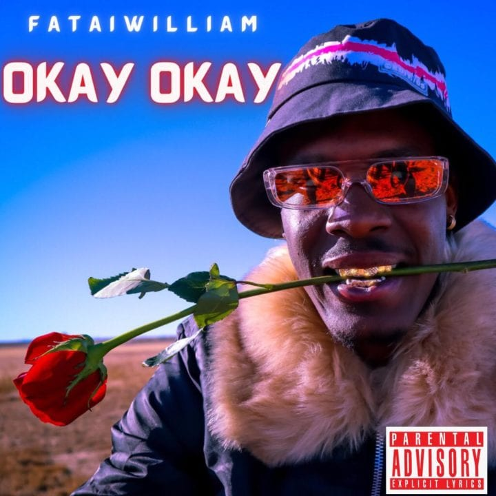 Fatai William – Okay Okay