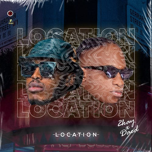 2Kay And Daed Combine For 'Location' | Listen & Watch Video