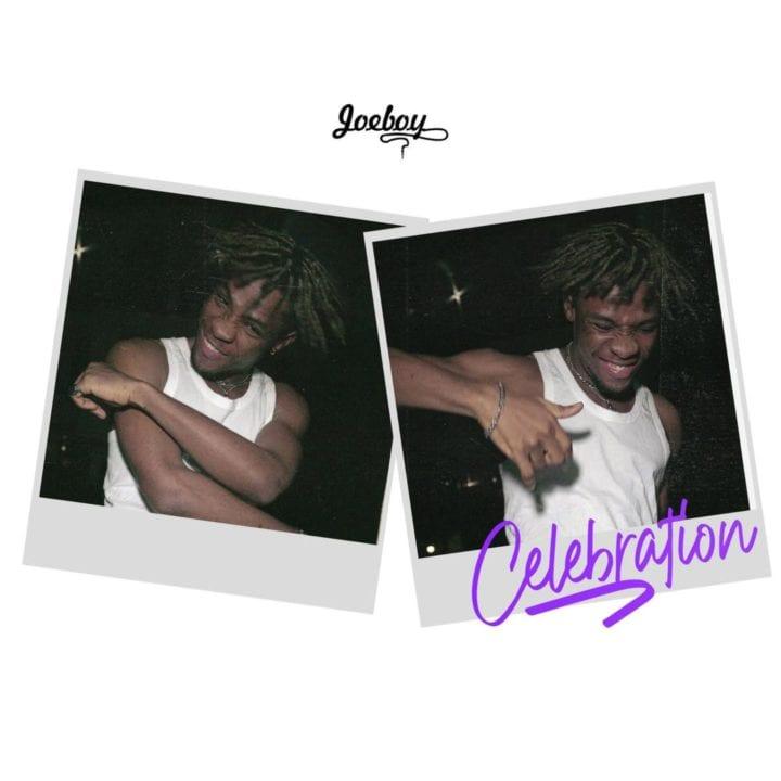 Joeboy - Celebration