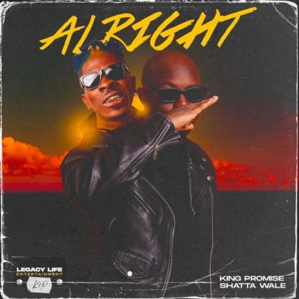 King Promise features Shatta Wale in new song 'Alright'