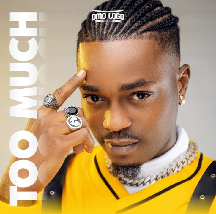 Omo Ologo Unleashes Much Awaited Single – 'Too Much'