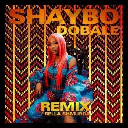Shaybo Bella Shmurda Dobale Remix