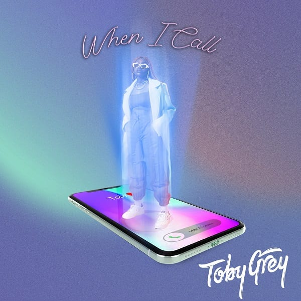 """Toby Grey Strikes A New Musical Boundary with New Single """"When I call"""""""
