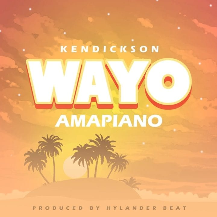 Kendickson Remakes 'Wayo' With A Spice Of Amapiano