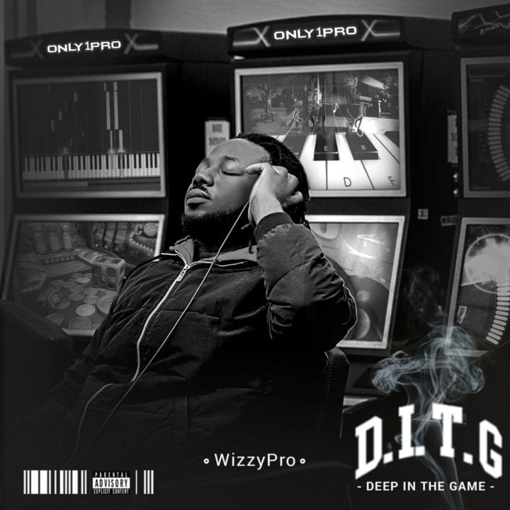 WizzyPro - Deep In The Game (Album)