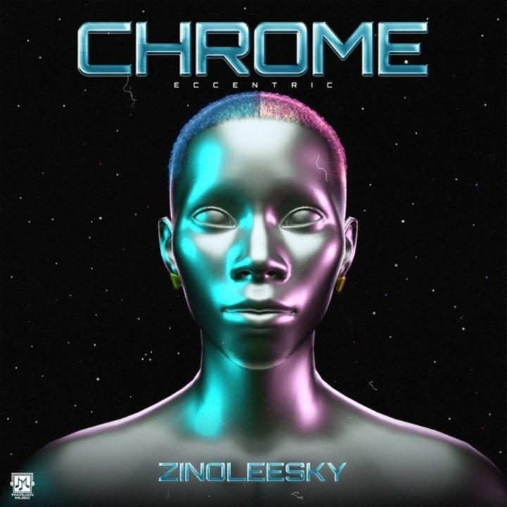 Zinoleesky - Chrome (EP)