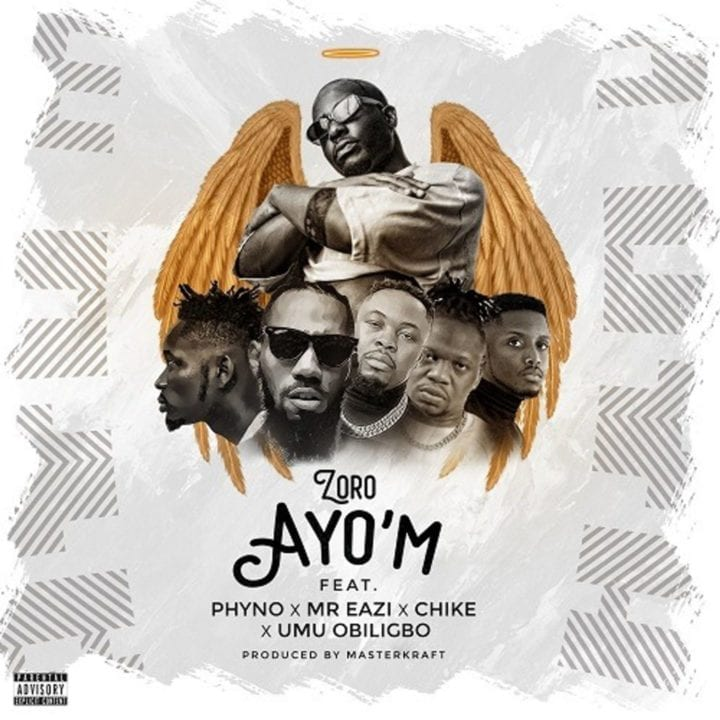 Zoro, Phyno, Mr Eazi, Chike, Umu Obiligbo - Ayo'M