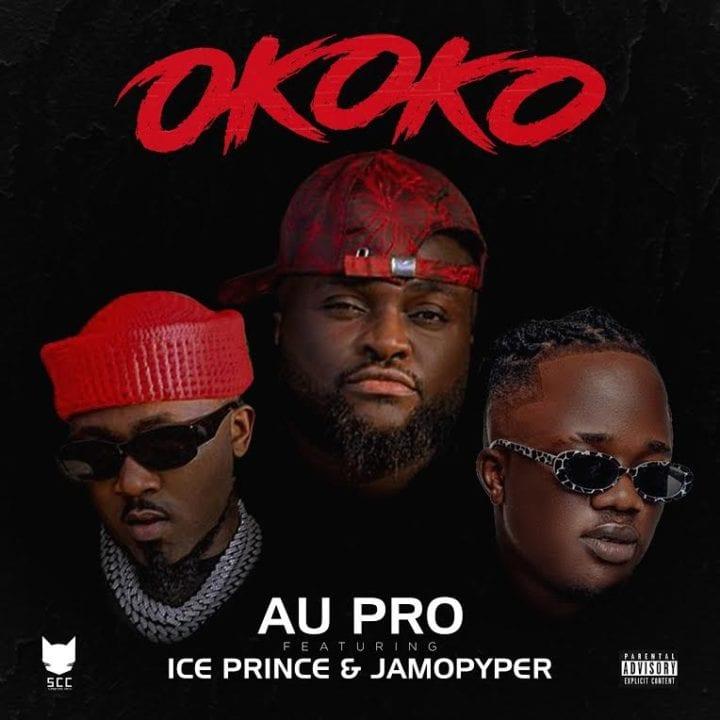 Au Pro Hooks Up With Ice Prince And Jamopyper For 'Okoko'