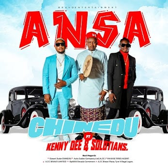 Chinedu ft.. SOLOTIANS x KENNY DEE – ANSA