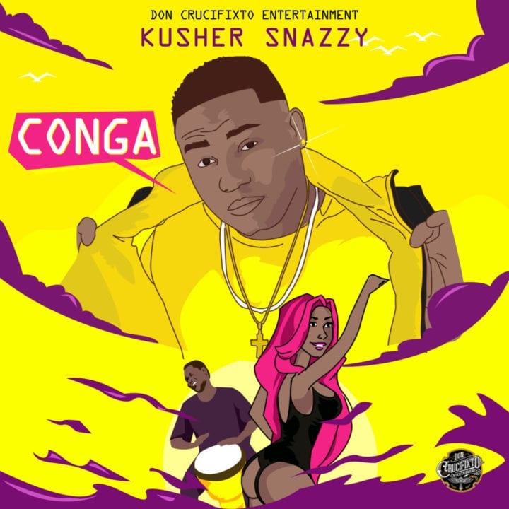 Kusher Snazzy – Conga