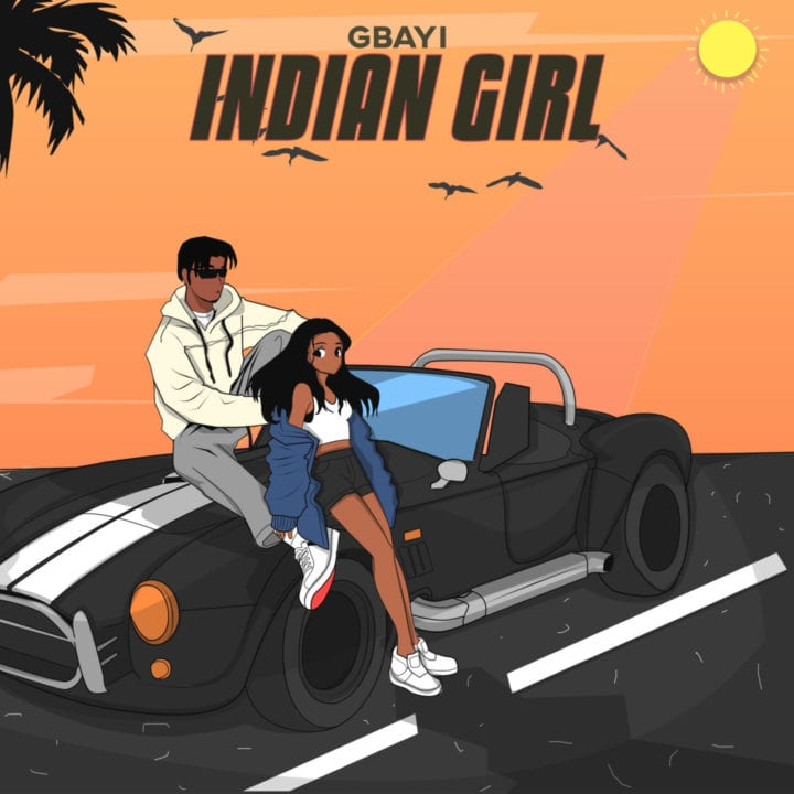 Emerging Artiste - Gbayi Impresses On Melodic New Single – 'Indian Girl'