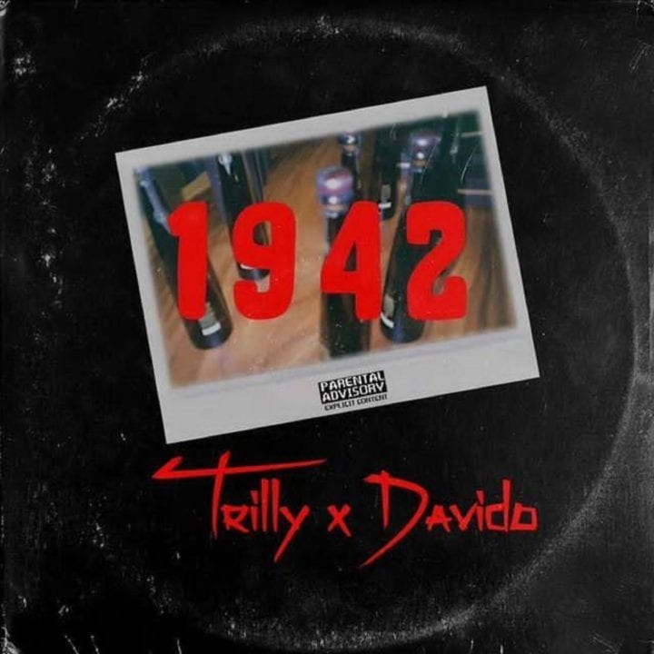 Trilly And Davido Unwrap New Single – 1942