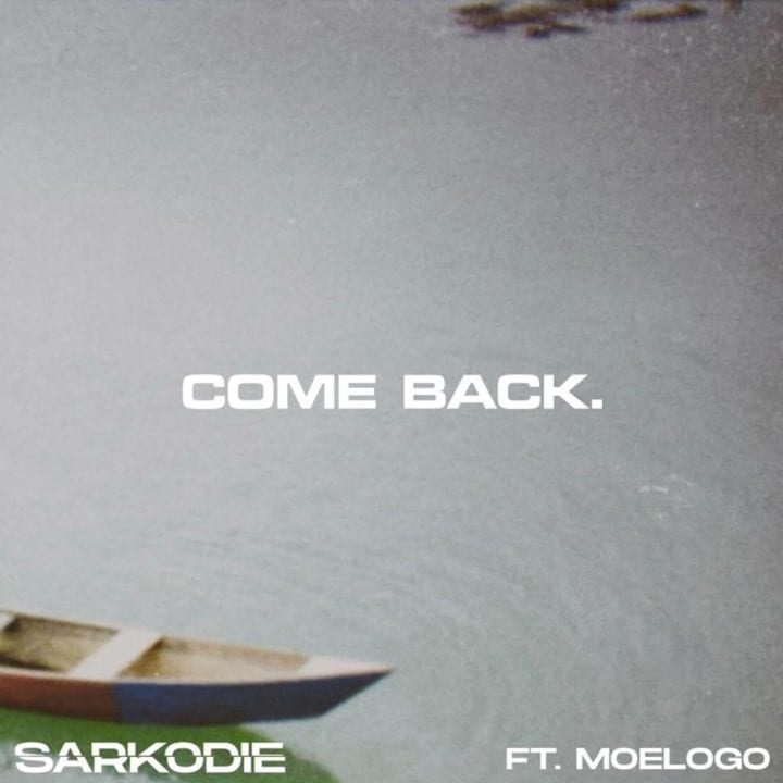Sarkodie, Moelogo - Come Back