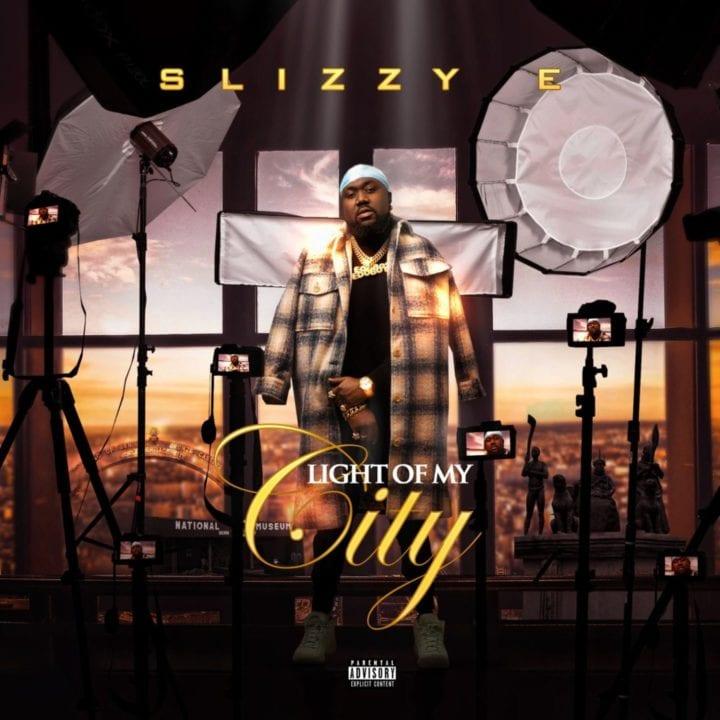 Slizzy E - Light of My City (Album)