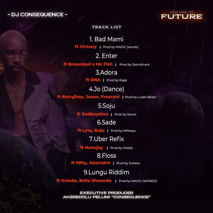 Review of DJ Consequence EP - Vibes From The Future | NotjustOk