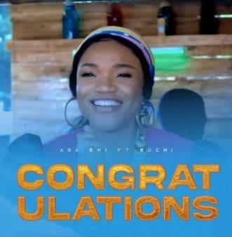 """Ada Ehi teams up with Reggae Icon, Buchi in """"Congratulations"""""""