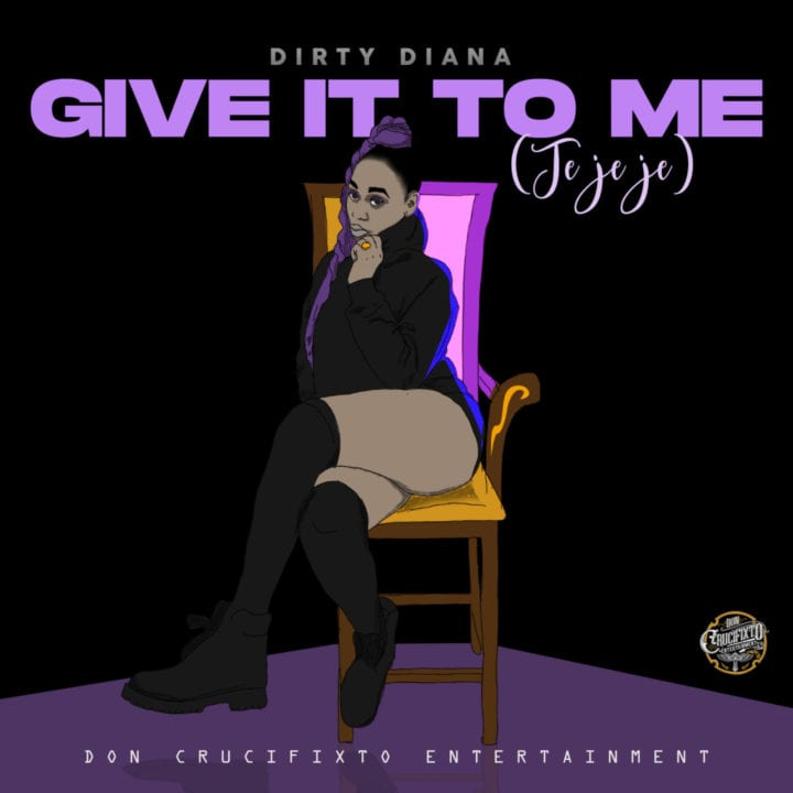Dirty Diana – Give It To Me