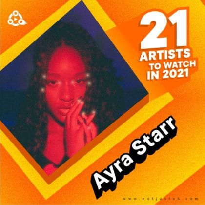 Ayra Starr Artiste to watch in 2021