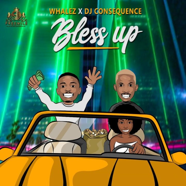 Whalez and DJ Consequence Hook Up For – 'Bless Up'