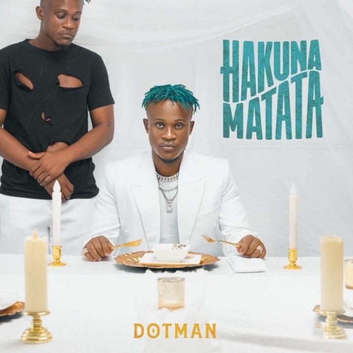 Dotman - Hakuna Matata (Album)