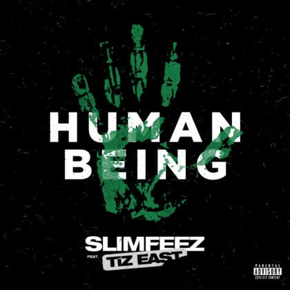 TiZ East & SLIMFEEZ link up for 'Human Being' - WATCH VIDEO