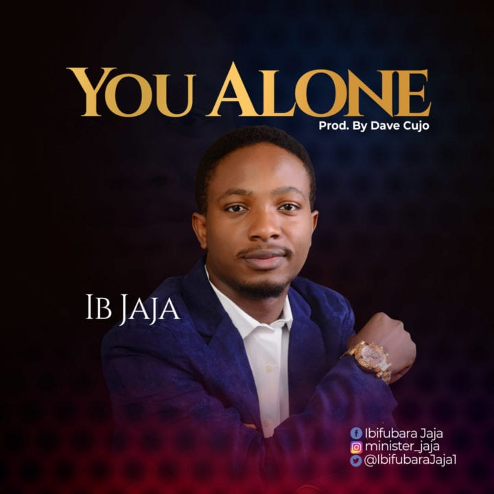 "IB Jaja drops his official debut single, ""You Alone"""
