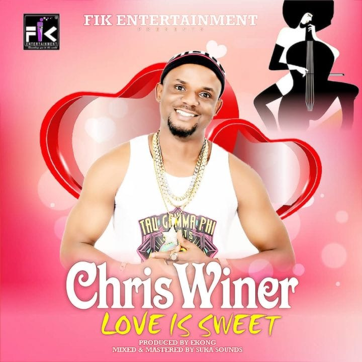 Chris Winer Drops New Single – Love Is Sweet - Get Audio