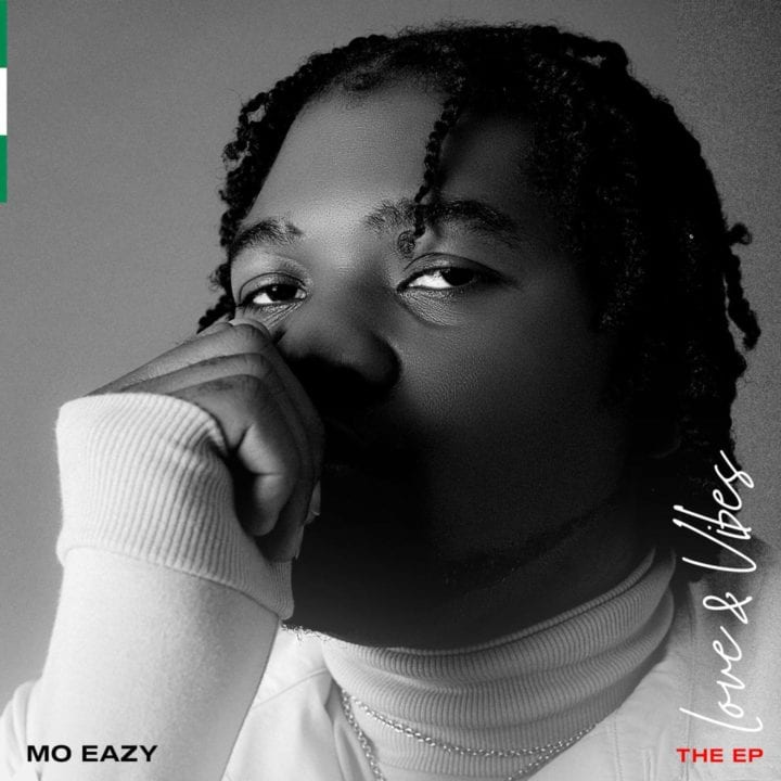 Mo Eazy releases His Debut EP - Love & Vibes