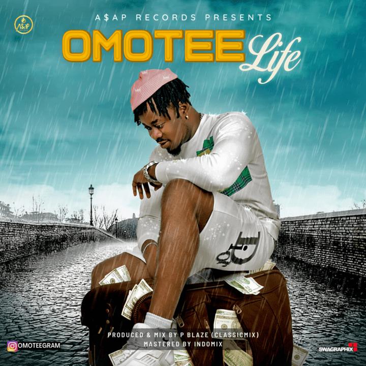 OmoTee – Life (Prod. by PBlaze)