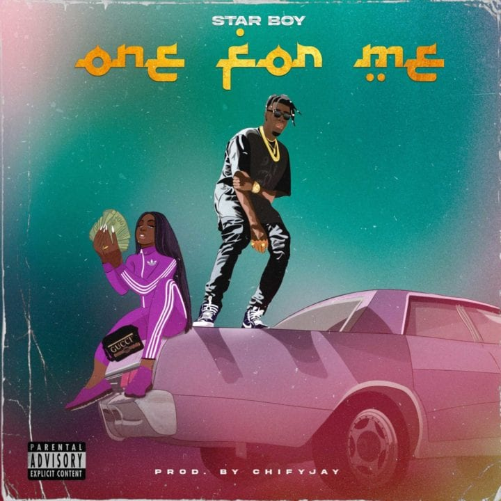 Star Boy – One For Me