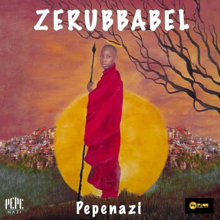 Pepenazi - Zerubbabel (Album)