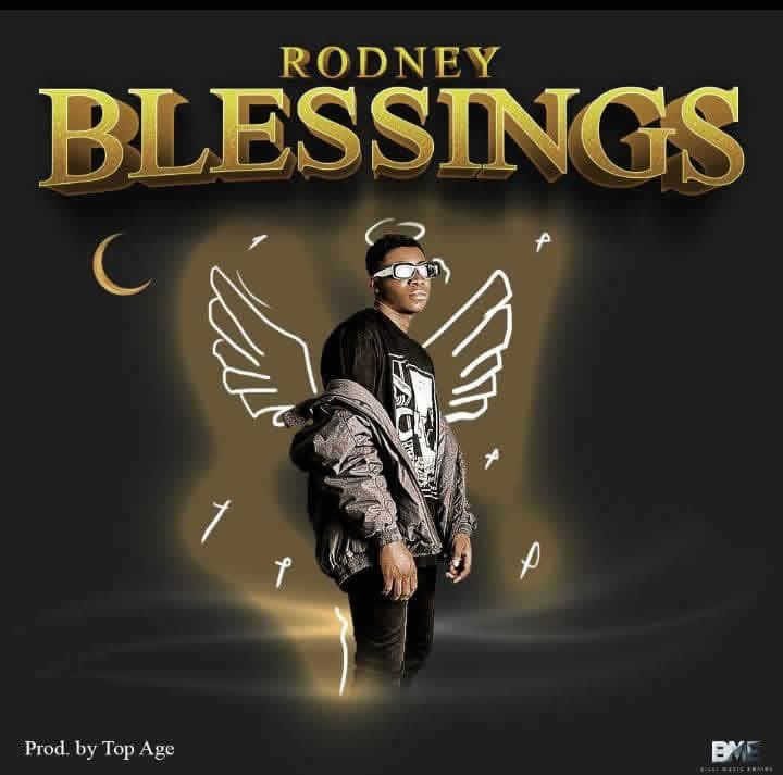 Rodney – Blessings