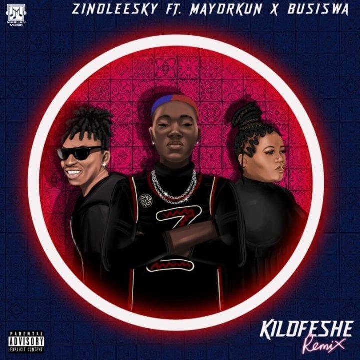 Zinoleesky, Mayorkun, Busiswa - Kilofeshe (Remix)