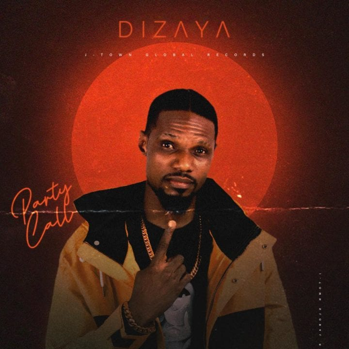 Dizaya Drops Highly Anticipated Video For – 'Party Call'