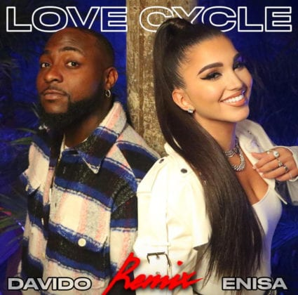 Enisa ft Davido. Love Cycle remix