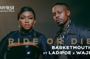 Basketmouth, Waje, Ladipoe - Ride or Die