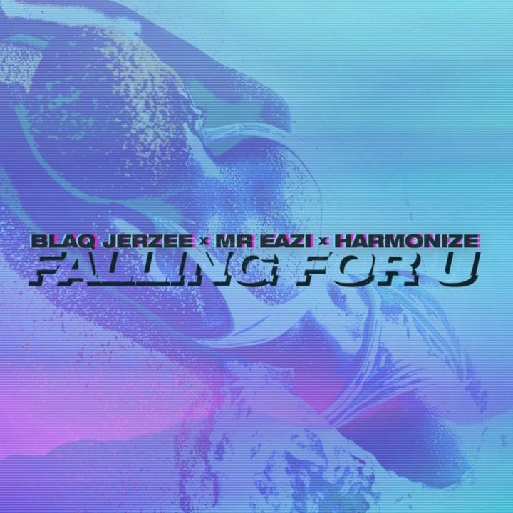Blaq Jerzee, Mr Eazi, Harmonize - Falling For U